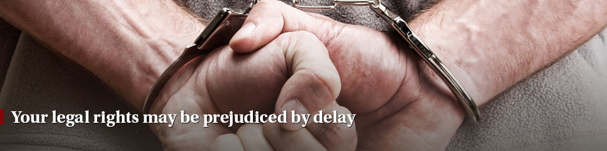 Your legal rights may be prejudiced by delay